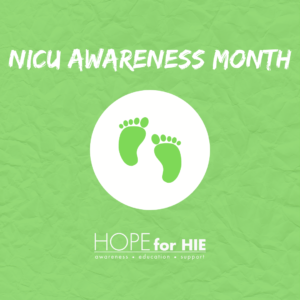 Hope for HIE Recognizes NICU Awareness Month